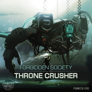 Forbidden Society vydal album Thronecrusher